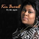 Kim Burrell - Try Me Again cd musicale di Kim Burrell