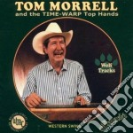 Tom Morrell & The Time Warp To - Wolf Tracks cd musicale di Tom morrell & the time warp to