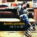 Kevin Gordon - Down To The Well cd musicale di GORDON KEVIN