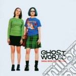 Ghost world (ost) - o.s.t. cd musicale di Artisti Vari