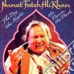 The day the night the... cd musicale di Nusrat fateh ali kha