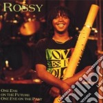 One eye on the future... - cd musicale di Rossy (madagascar)