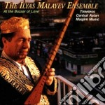 The Ilyas Malayev Ensemble - At The Bazaar Of Love cd musicale di The ilyas malayev ensemble