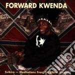 Svikiro - cd musicale di Kenda Forward
