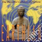 Earthlan - Beautiful Collision Of... cd musicale di Earthlan