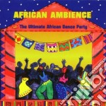 Ultim.african dance party - cd musicale di King sunny ade/manu dibango &