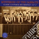 Mysteries Of The Sabbath - Classic Cantorial Rec. cd musicale di Mysteries of the sabbath