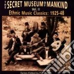 Secret Museum Of Mankind - Vol.2 Ethnic Music 1926-48 cd musicale di Secret museum of mankind