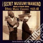 Music of north africa - cd musicale di Secret museum of mankinf
