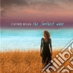 Cathie Ryan - The Farthest Wave cd musicale di Ryan Cathie