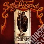 Silly Wizard - Caledonia's Hardy Sons cd musicale di Wizard Silly