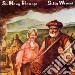 Silly Wizard - So Many Partings cd musicale di Wizard Silly