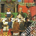 Please to see the king cd musicale di Span Steeleye