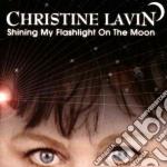 Christine Lavin - Shining My Flashlight... cd musicale di Lavin Christine