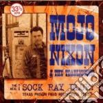 Mojo Nixon & The Toadliquors - The Real Sock Ray Blue cd musicale di MOJO NIXON & THE TOADLIQUORS
