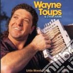 Wayne Toups & Zidecajun - Little Wooden Box cd musicale di Wayne toups & zidecajun