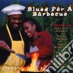 Blues For A Barbecue cd musicale di J.l.hooker/d.robillard/m.ball