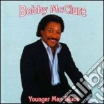 Bobby Mcclure - Younger Man Blues cd musicale di Mcclure Bobby