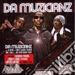 Da Muzicianz - Da Muzicianz cd musicale di Muzicianz Da