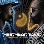 Ying Yang Twins - Chemically Imbalance cd musicale di YING YANG TWINS