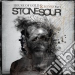 Stone Sour - House Of Gold & Bones Part One cd musicale di Sour Stone