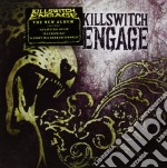 Killswitch Engage - Killswitch Engage cd musicale di Engage Killswitch