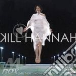 Kill Hannah - Until There's Nothing Left Of Us cd musicale di Hannah Kill