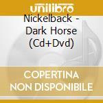 Dark horse - cd+dvd cd musicale di Nickelback