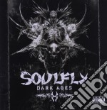 Soulfly - Dark Ages cd musicale di SOULFLY