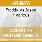 FREDDY vs JASON cd musicale di O.S.T.
