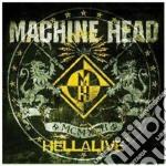 Machine Head - Hellalive cd musicale di Head Machine