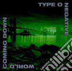WORLD COMING DOWN cd musicale di TYPE O NEGATIVE