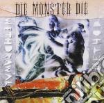 Die Monster Die - Withdrawal Method cd musicale di Die Monster