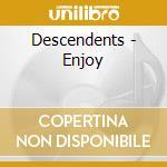 ENJOY cd musicale di DESCENDENTS