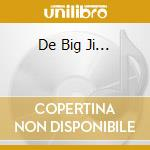 DE BIG JI...                              cd musicale di LEAVING TRAINS