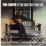 Tom Chapin - Let Me Back Into You Life cd musicale di Chapin Tom
