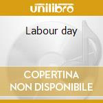 Labour day cd musicale di Spirit of the west