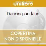 Dancing on latin cd musicale di Flor de cana