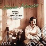 Slavek Hanzlik - Spring In The Old Country cd musicale di Hanzlik Slavek