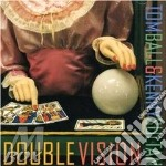 Tom Ball & Kenny Sultan - Double Vision cd musicale di Tom ball & kenny sultan
