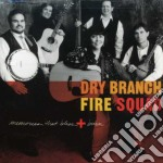 Memories that bless & bur - cd musicale di Dry branch firre squad