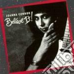 Believe it! cd musicale di Connor Joanna