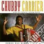 Chubby Carrier - Dance All Night cd musicale di Carrier Chubby
