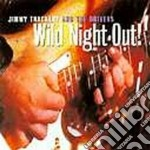 Wild night out! - thackery jimmy cd musicale di Jimmy thackery & the drivers