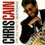 Chris Cain - Somewhere Along The Way cd musicale di Cain Chris