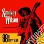 Smokey Wilson Feat. Rod Piazza - 88th Street Blues cd musicale di Smokey wilson feat.rod piazza