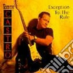 Tommy Castro - Exception To The Rule cd musicale di Tommy Castro