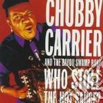 Chubby Carrier & The Bayou Swamp - Who Stole The Hot Sauce? cd musicale di Chubby carrier & the bayou swa