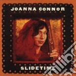 Joanna Connor - Slidetime cd musicale di Connor Joanna