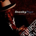 Snooky Pryor - Shake My Hand cd musicale di Pryor Snooky